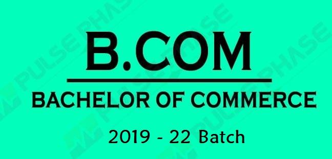 B. Com. Batch 2019 - 2022